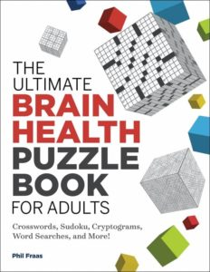 The Ultimate Brain Health Puzzle Book for Adults by Phil Fraas